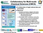 Collaboratory for Multi-scale Chemical Sciences CMCS