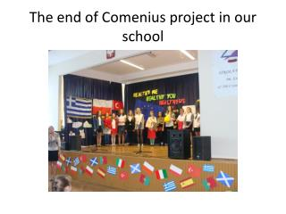 The end of Comenius  project  in  our school
