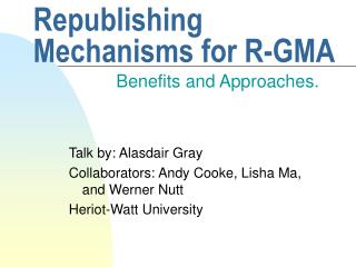 Republishing Mechanisms for R-GMA