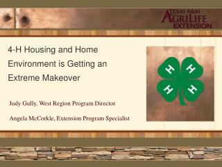 4-H Housing and Home Environment is Getting an Extreme Makeover
