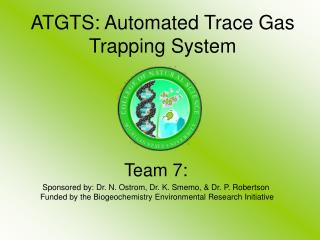 ATGTS: Automated Trace Gas Trapping System