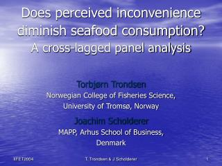 Does perceived inconvenience diminish seafood consumption?  A cross-lagged panel analysis