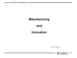 Manufacturing  and Innovation