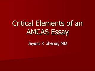 Critical Elements of an AMCAS Essay