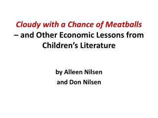 Cloudy with a Chance of Meatballs  – and Other Economic Lessons from Children's Literature