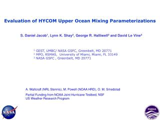 Evaluation of HYCOM Upper Ocean Mixing Parameterizations