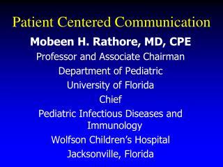 Patient Centered Communication