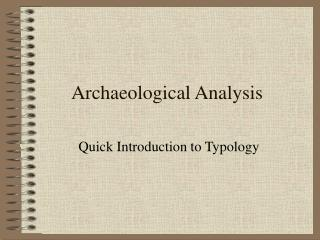 Archaeological Analysis