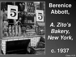 Berenice Abbott,   A. Zito's Bakery, New York, c. 1937