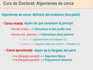 Curs de Doctorat: Algorismes de cerca