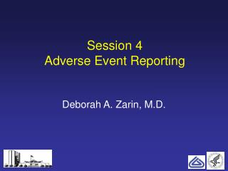 Session 4 Adverse Event Reporting
