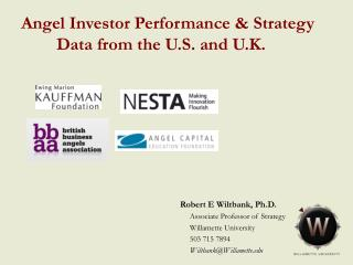 Angel Investor Performance & Strategy   	Data from the U.S. and U.K.