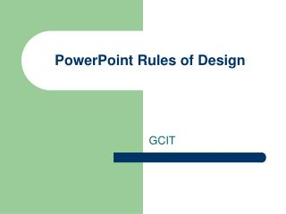 PowerPoint Rules of Design