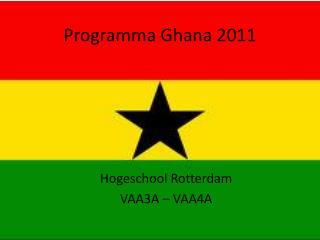 Programma Ghana 2011