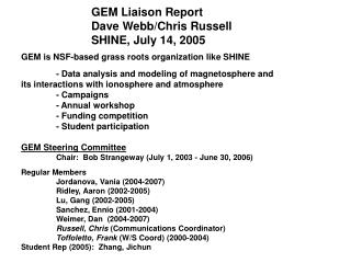 GEM is NSF-based grass roots organization like SHINE