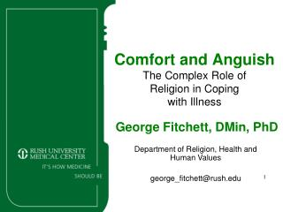 Comfort and Anguish The Complex Role of  Religion in Coping  with Illness