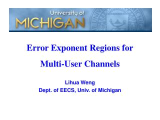 Lihua Weng Dept. of EECS, Univ. of Michigan