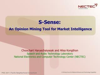 S-Sense:  An Opinion Mining Tool for Market Intelligence