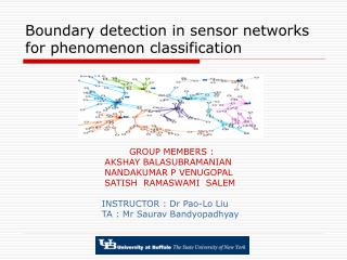 Boundary detection in sensor networks for phenomenon classification