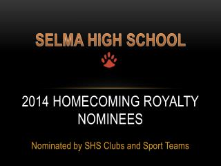 2014 HOMECOMING ROYALTY NOMINEES