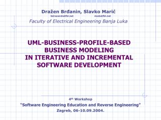 UML-BUSINESS-PROFILE-BASED BUSINESS MODELING  IN ITERATIVE AND INCREMENTAL  SOFTWARE DEVELOPMENT
