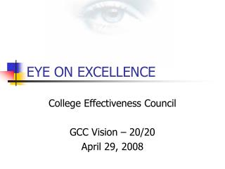 EYE ON EXCELLENCE