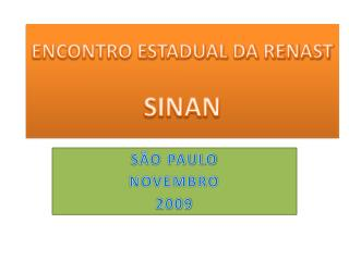 ENCONTRO ESTADUAL DA RENAST SINAN