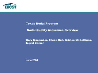 Texas Nodal Program   Nodal Quality Assurance Overview