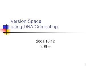 Version Space  using DNA Computing