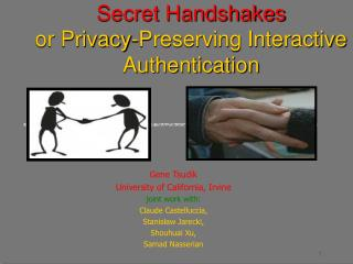 Secret Handshakes or Privacy-Preserving Interactive Authentication