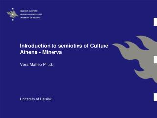 Introduction to semiotics of Culture Athena - Minerva