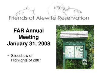 FAR Annual Meeting  January 31, 2008