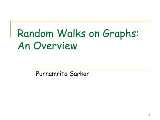 Random Walks on Graphs: An Overview