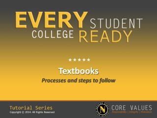Textbooks Processes and steps to follow