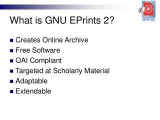 What is GNU EPrints 2?