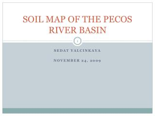 SOIL MAP OF THE PECOS RIVER BASIN