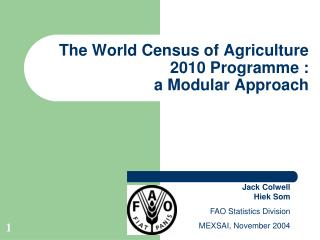 The World Census of Agriculture 2010 Programme : a Modular Approach