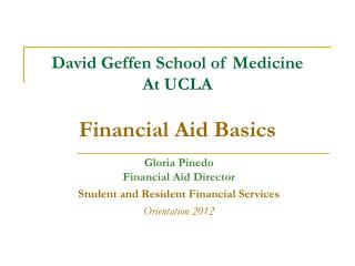 David Geffen School of Medicine At UCLA Financial Aid Basics