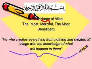 In The Name of Allah The  Most  Merciful, The Most   Beneficent
