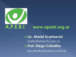 A.P.E.B.I .       apebi.ar