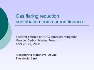 Gas flaring reduction: contribution from carbon finance