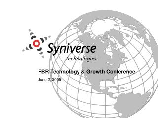 FBR Technology & Growth Conference June 2, 2005