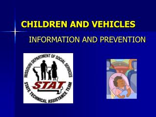 CHILDREN AND VEHICLES