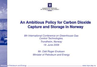 An Ambitious Policy for Carbon Dioxide Capture and Storage in Norway