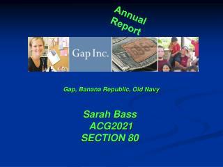 Gap, Banana Republic, Old Navy  Sarah Bass  ACG2021  SECTION 80