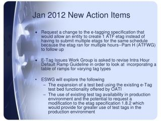 Jan 2012 New Action Items