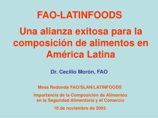 FAO-LATINFOODS  Una alianza exitosa para la  composición de alimentos en  América Latina