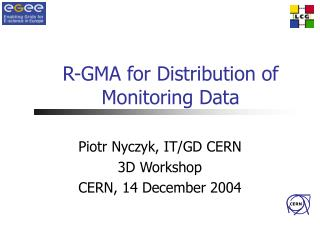 R-GMA for Distribution of Monitoring Data