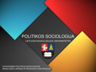 POLITIKOS SOCIOLOGIJ A
