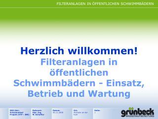 Herzlich willkommen Filteranlagen in  ffentlichen Schwimmb dern - Einsatz, Betrieb und Wartung